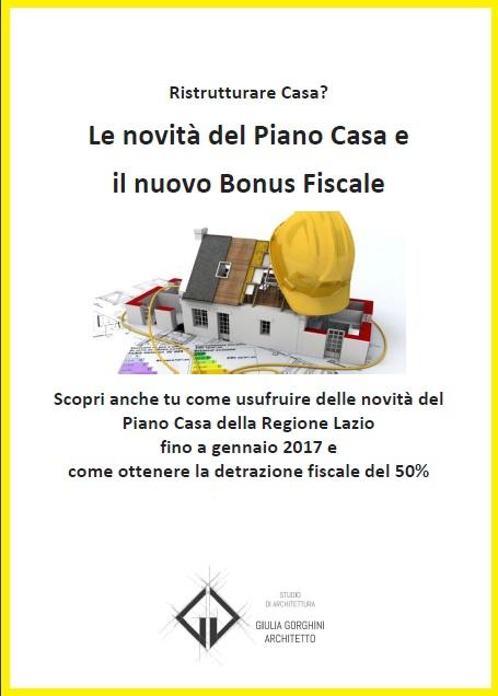 Le novit del piano casa e il nuovo bonus fiscale for Progettazione del piano casa